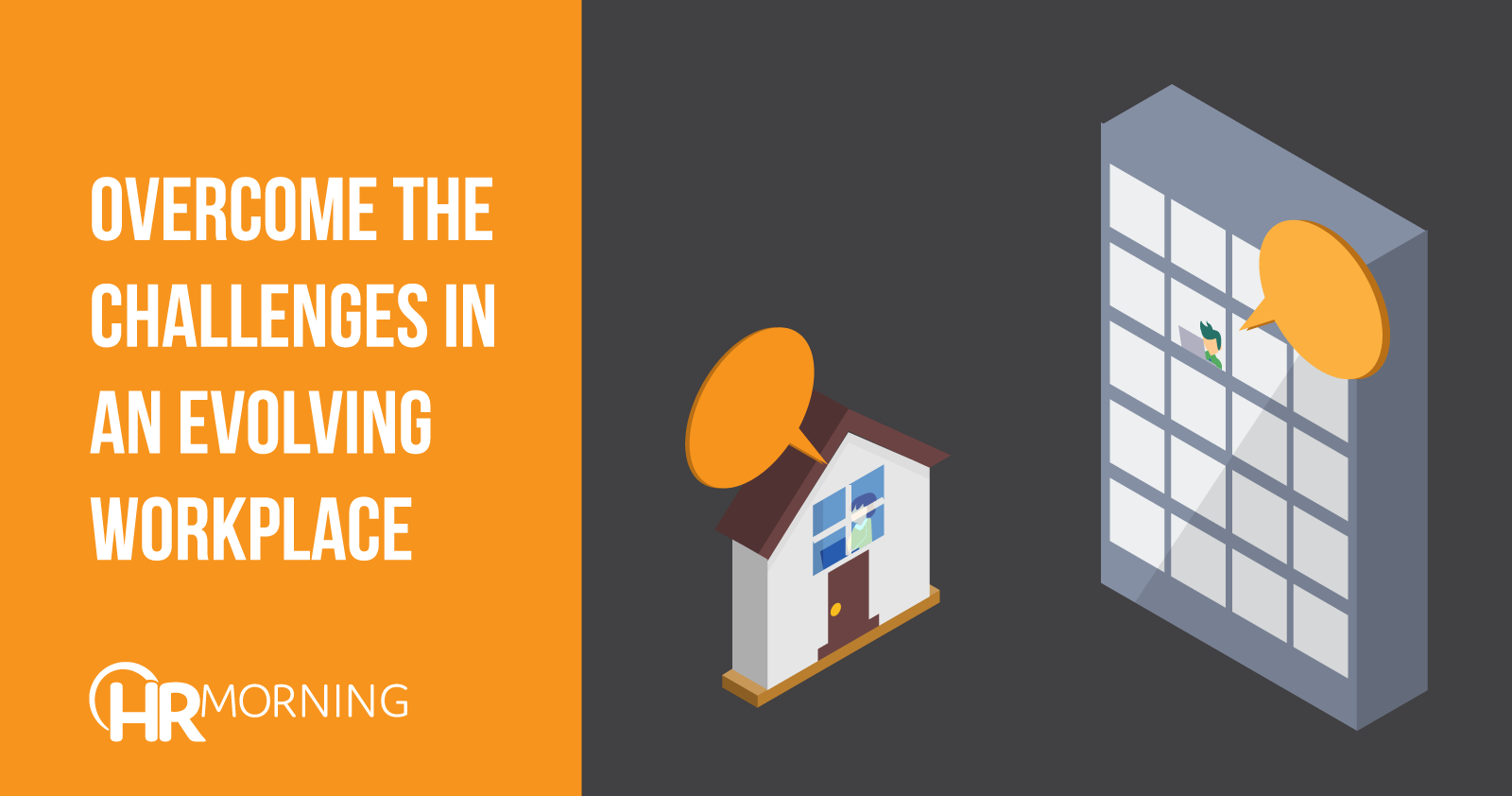 overcome the challenges in an evolving workplace