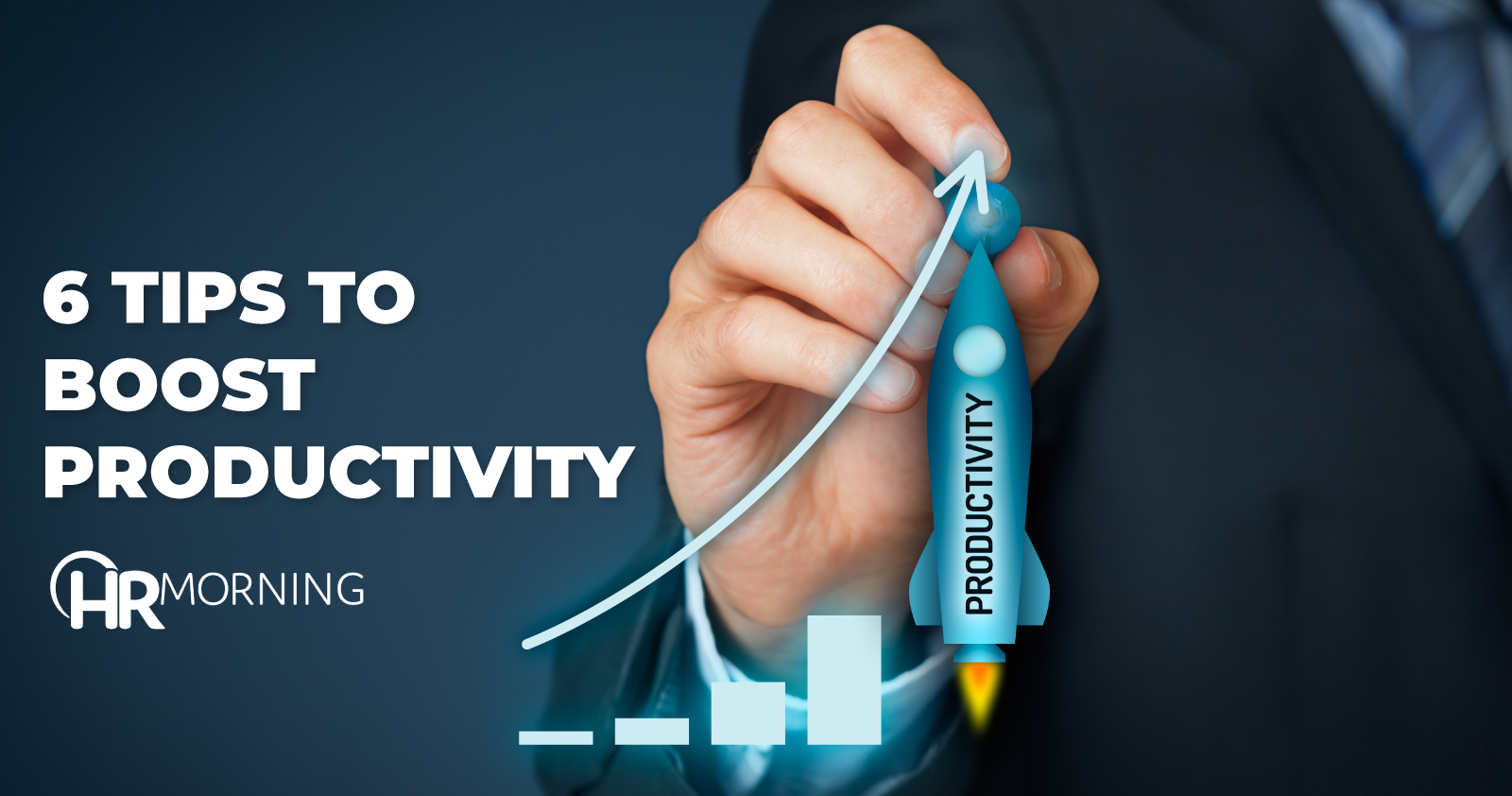 6 tips to boost productivity