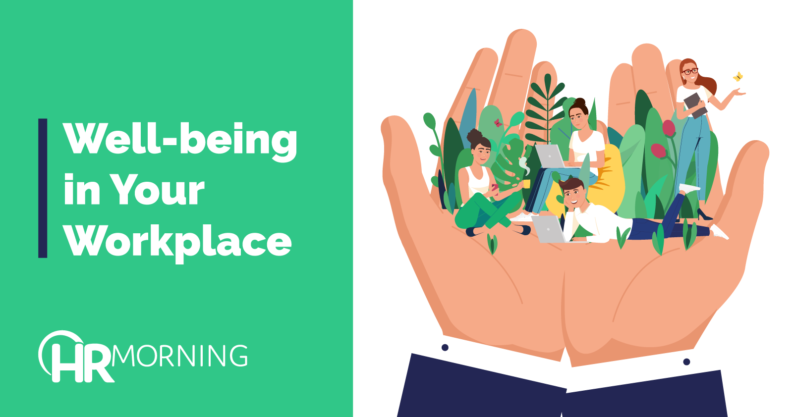 Well-being In Your Workplace