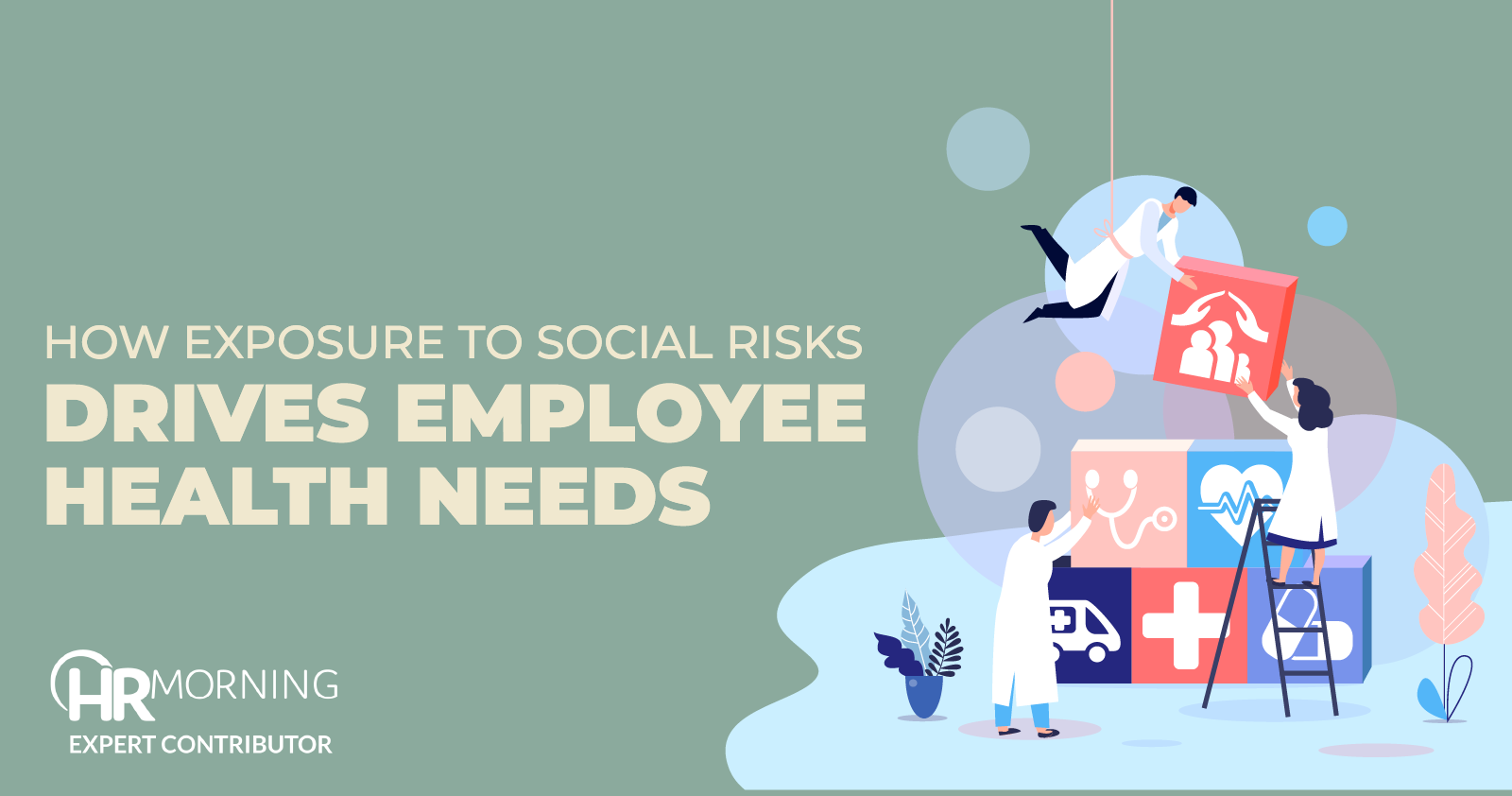 how exposure to social risks drives employee health needs