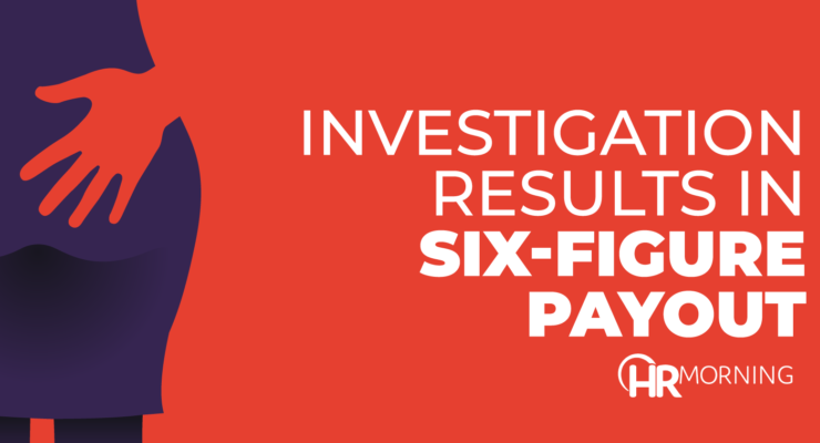 investigation results in six figure payout