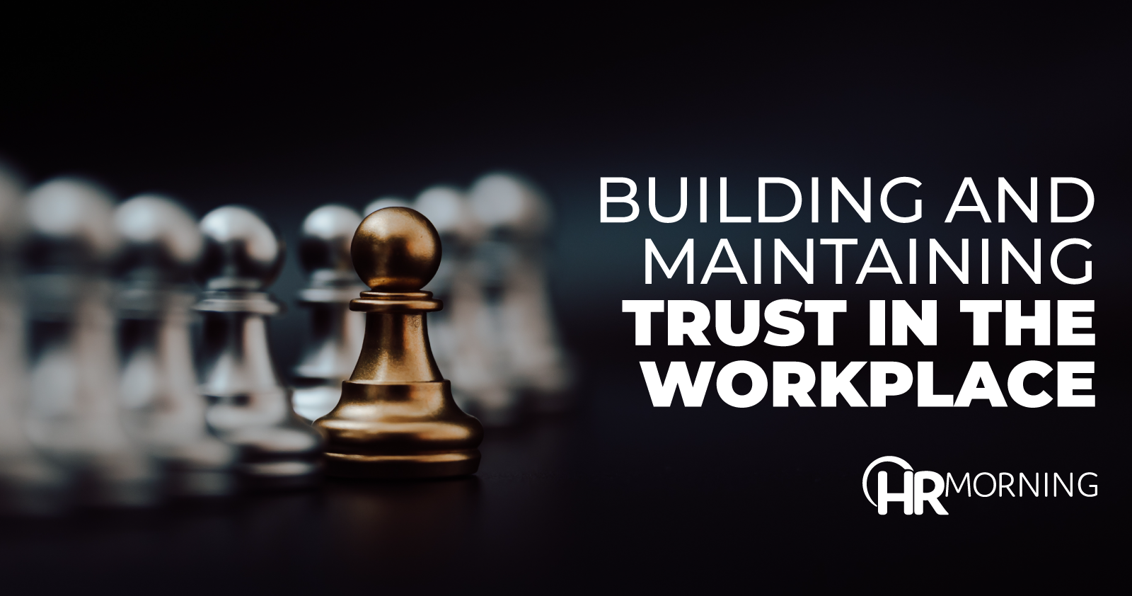 building and maintaining trust in the workplace