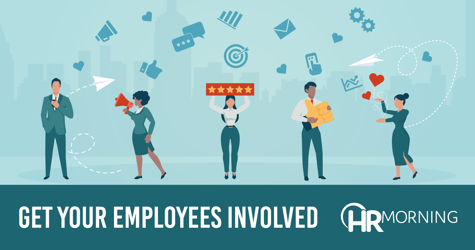 Get Your Employees Involved