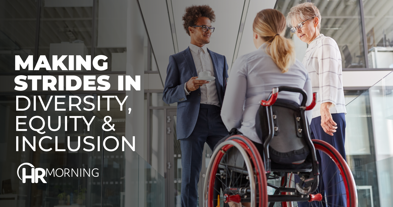 Making Strides In Diversity Equity & Inclusion