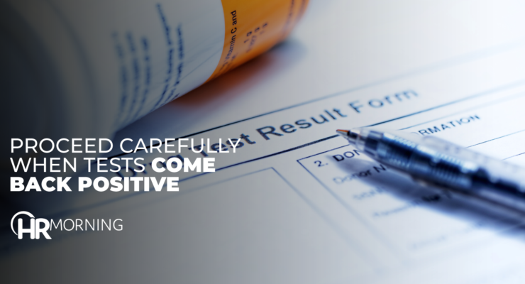 Proceed Carefully When Tests Come Back Positive