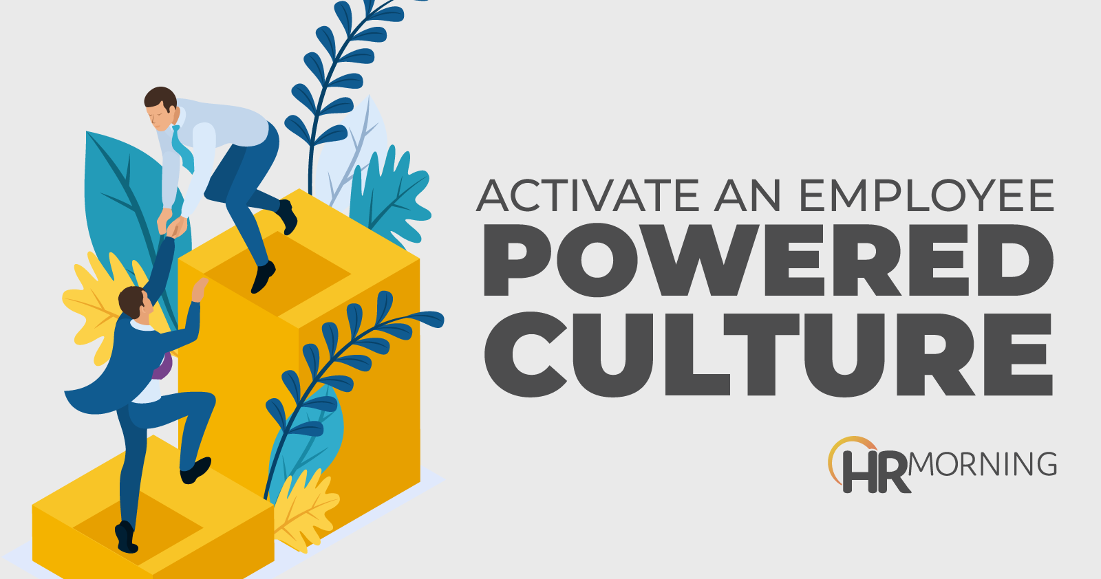 activate an employee powered culture