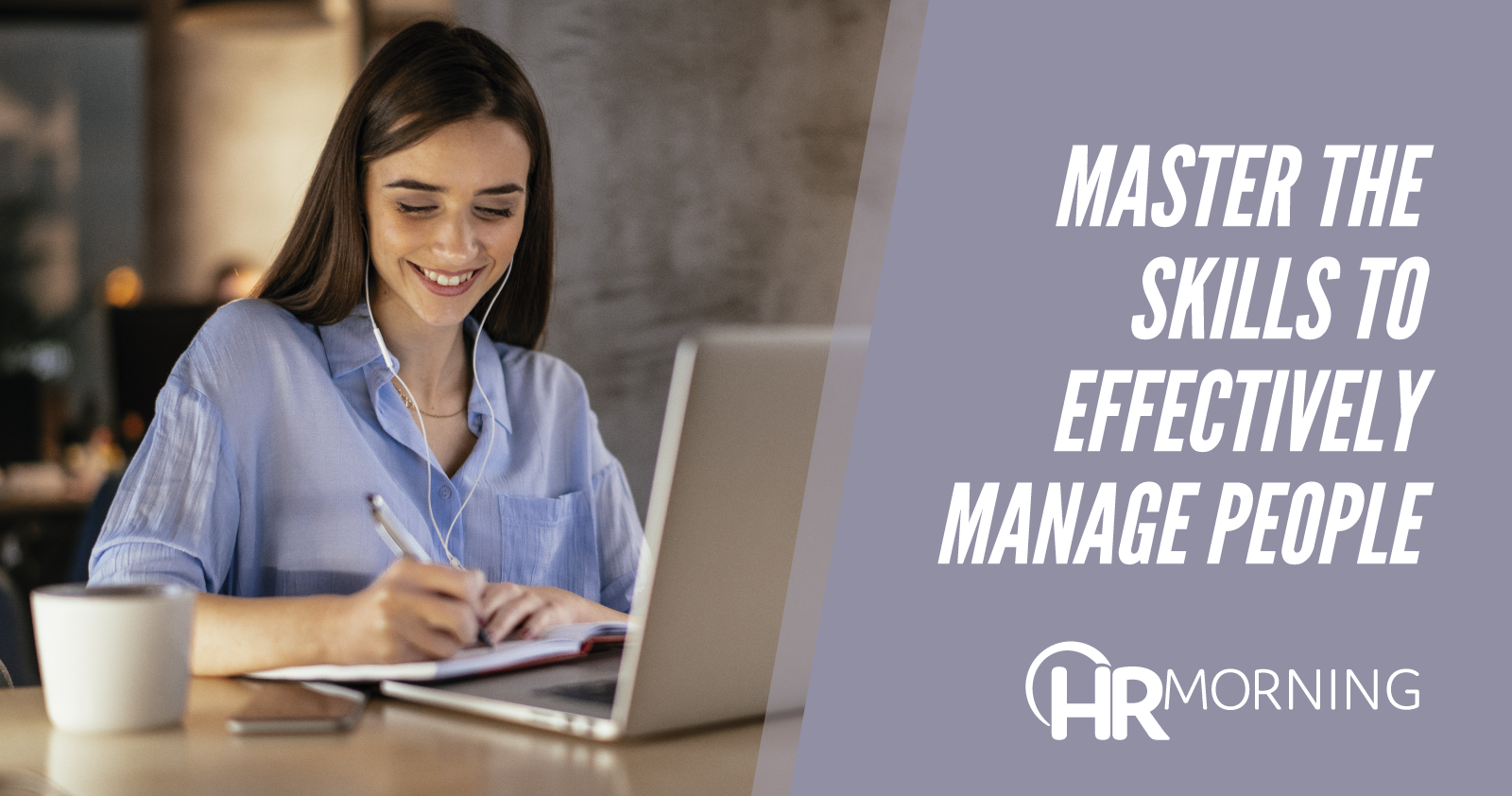 master the skills to effectively manage people