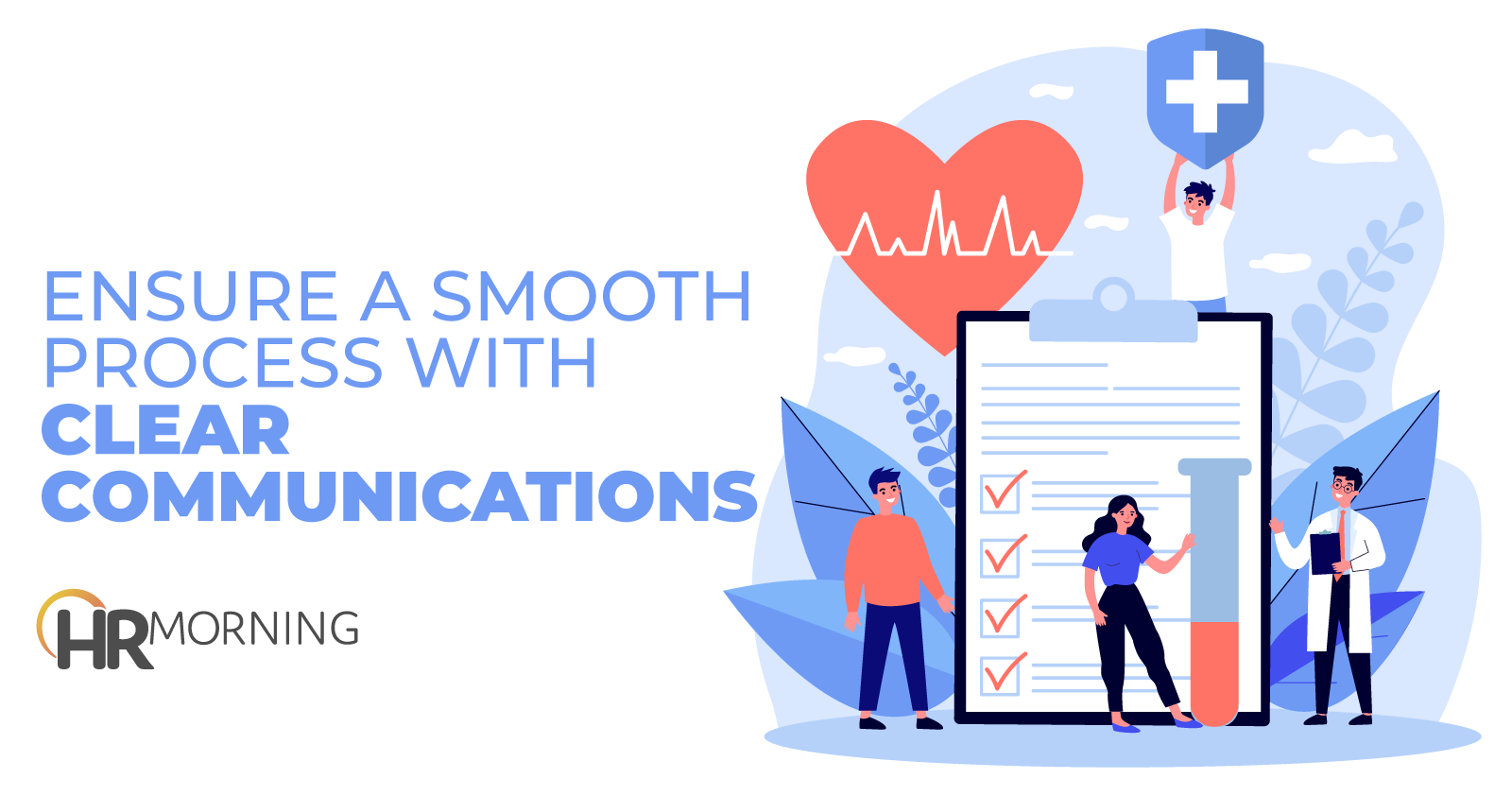 Ensure A Smooth Process With Clear Communications