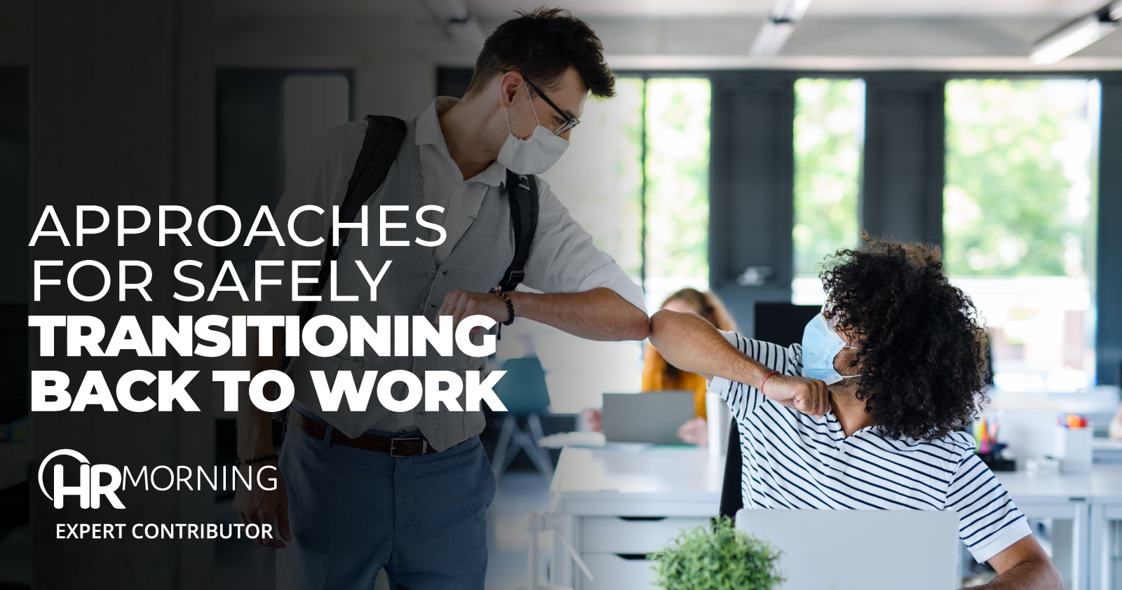 approaches for safely transitioning back to work