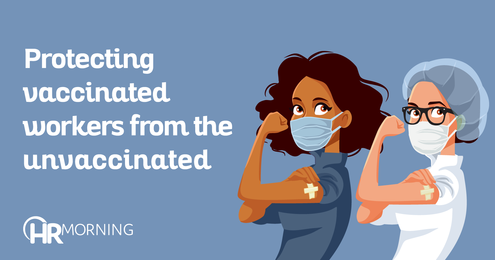 protecting vaccinated workers from the unvaccinated
